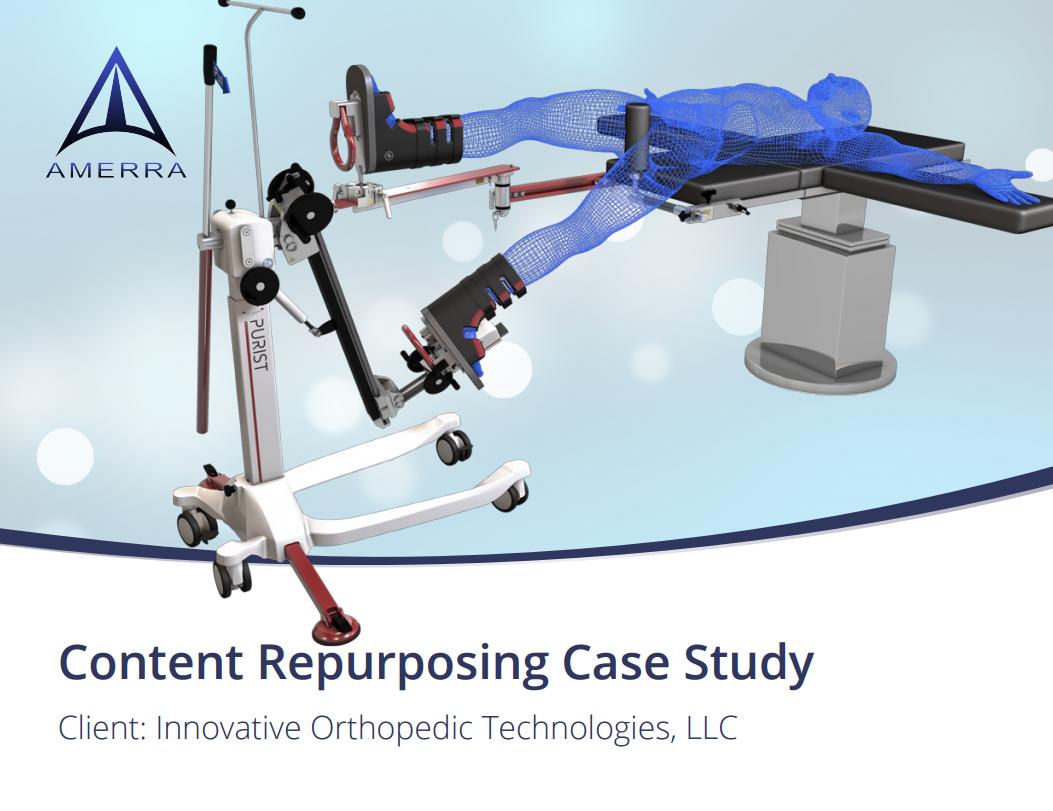 Content Repurposing Case Study: Innovative Orthopedic Technologies, LLC